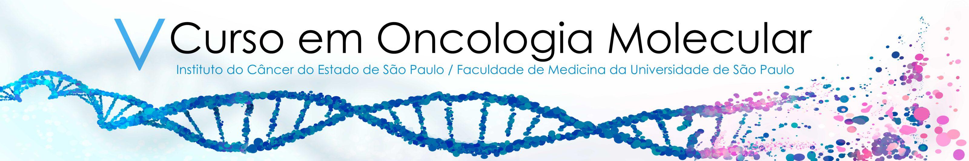 V Curso em Oncologia Molecular